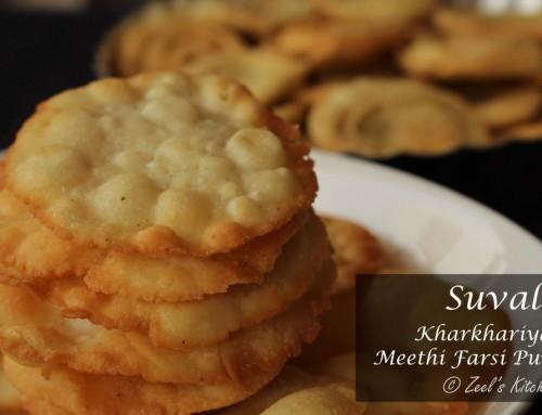 Suvali | Suvari | Meethi Farsi Puri | Kharkhariya recipe