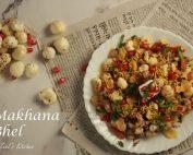 Makhana Bhel | Fox Nut Bhel | Healthy Fox Nut chaat Recipe